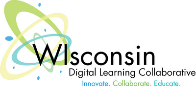 Wisconsin Digital Learning Collaborative: Innovate. Collaborate. Educate