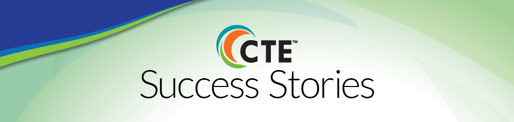 CTE Success Stories