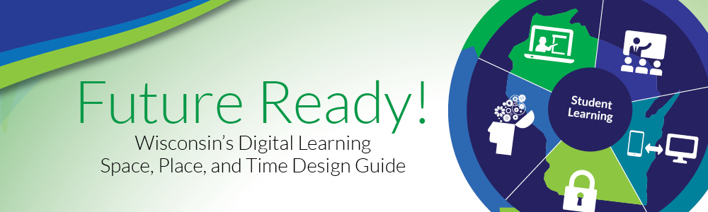 Future Reade! Wisconsin Digital learning plan; student learning