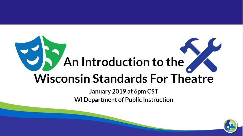 Intro. to WI Standards for Theatre
