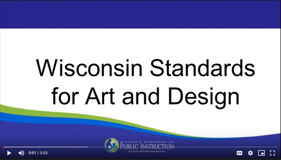 Introduction to the Wisconsin Standards in Art & Design - video