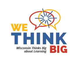 Wisconsin Educators and Employers Thinking Big