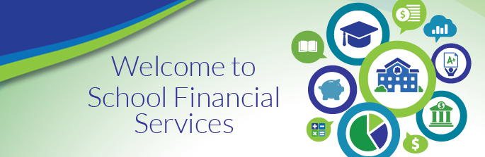 Welcome to School Financial Services banner